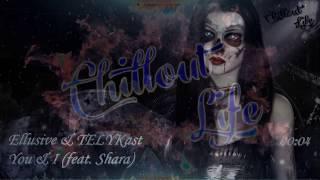 Lyrics Ellusive amp; TELYKast  You amp; I (feat Shara)