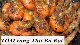 cách làm TÔM Rang thịt ba rọi đặc sản miền Tây... the best shrimp Vietnam Food