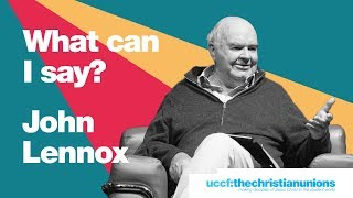 Forum 2019: John Lennox - What can I say?