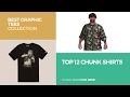Top 12 Chunk Shirts // Best Graphic Tees Collection