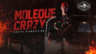 Cacife Clan - Moleque Crazy (Clipe Oficial) Prod. Pep