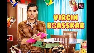 Virgin Bhasskar | Practical Mein Zero, Theory Mein Hero | Streaming Now on ALTBalaji
