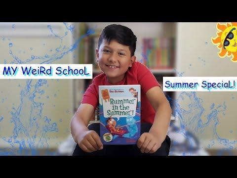 My Weird School Special-Bummer in the Summer!