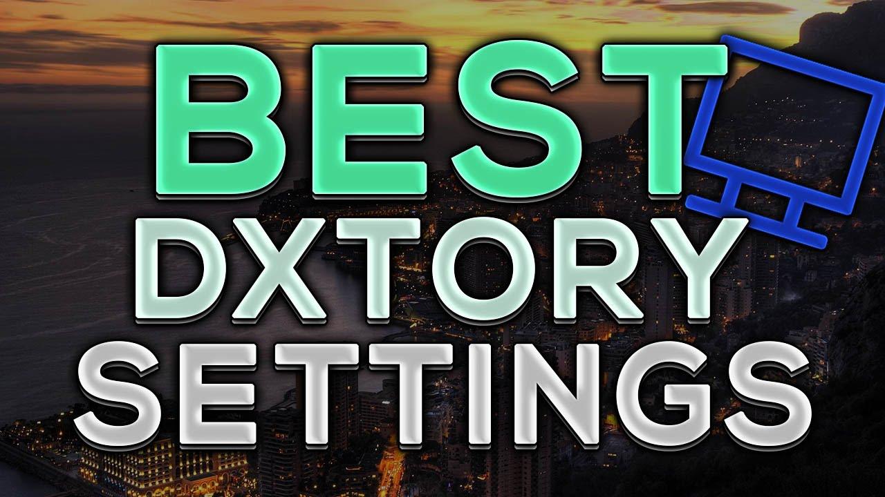 best dxtory settings 2016
