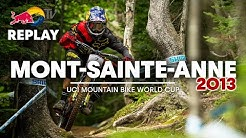 REPLAY: Mont-Sainte-Anne Downhill 2013 | Remembering an iconic Stevie Smith UCI MTB World Cup Win