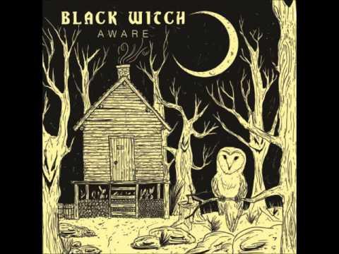 Black Witch - Aware (Full Album 2015)