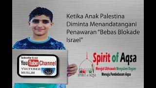 Ketika Anak Palestina Diminta Menan...