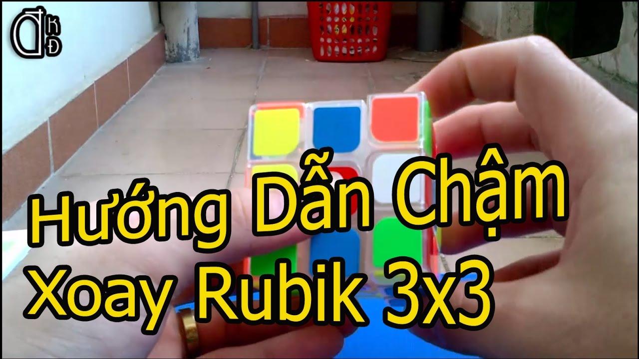 Hướng Dẫn Xoay Rubik 3×3 | Xoay Chậm | Phần 1| Chữ Thập & Tầng 1