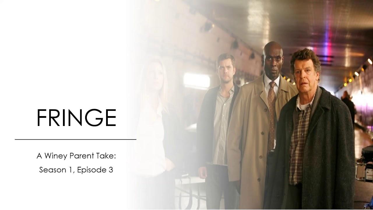 Download Fringe Season 1 Episode 3 Recap