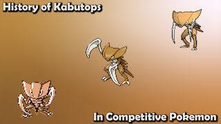 How GOOD was Kabutops ACTUALLY? - History of Kabutops in Competitive Pokemon (Gens 1-7)