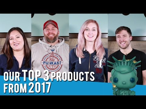 Funko Funkast Top 3 Funko Items of 2017!