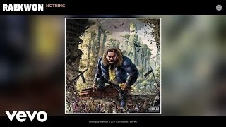 Raekwon - Nothing (Audio)