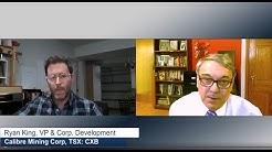 """60,000 meter drill program | 10 year plan"" Jay Taylor talks to Ryan King, VP of Calibre Mining Corp"