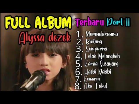 Lelah Mengalah - Alyssa Dezek Full Album Terbaru 2019