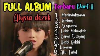 [14.97 MB] Lelah Mengalah - Alyssa Dezek Full Album Terbaru 2019