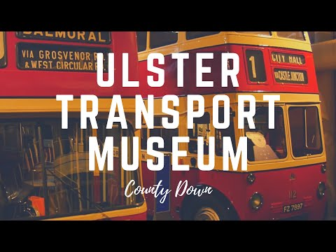Ulster Transport Museum; Ulster Folk And Transport Museum