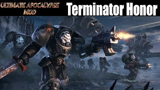 Dawn Of War Soulstorm Ultimate Apocalypse Mod Gameplay Terminator Honor