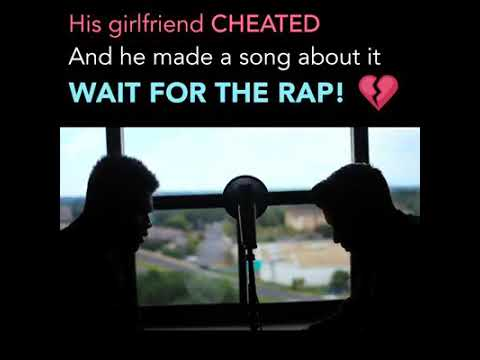 His girlfriend cheated and he made a song about it