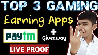 BEST 3 GAMING EARNING APPS 2020 | PLAY GAME EARN PAYTM CASH WITHOUT INVESTMENT | EARNING APPS 2020