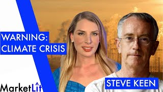 "Steve Keen: ""There's no surviving it"" - Climate crisis to eclipse pandemic hit"