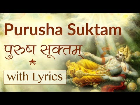 Complete Purusha Suktam with Lyrics | Vedic Chanting by 21 Brahmins