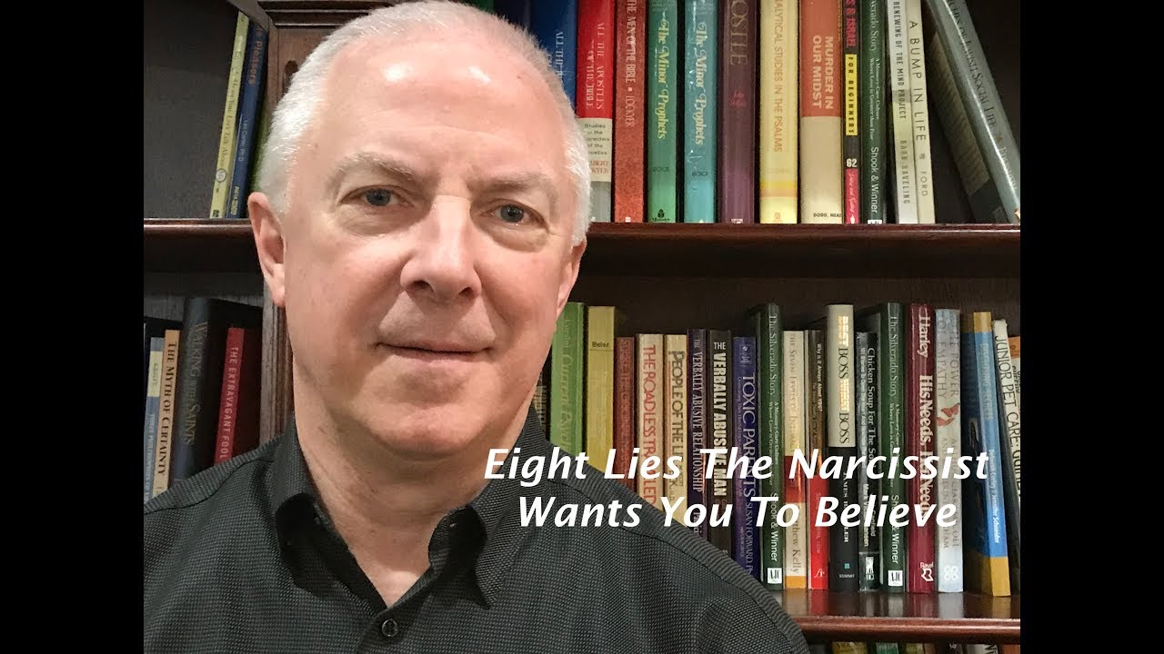 Eight Lies The Narcissist Wants You To Believe