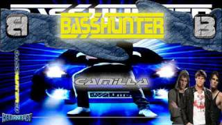 BassHunter - Camilla [Swedish Version](BASS GENERATION)