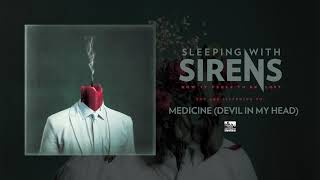 Play Medicine (Devil in My Head)