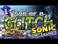 Sonic Unleashed Glitches - Son of a Glitch - Episode 63