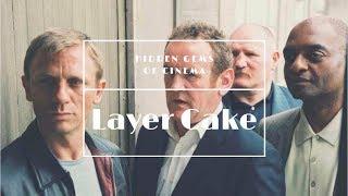Hidden Gems Of Cinema: LAYER CAKE