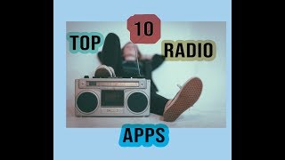 Top 10 Best Radio Apps for Android