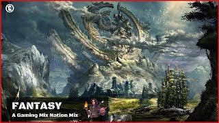 Fantasy Music 🌲 Gaming Mix Nation's Pick 🌲Music for Gaming