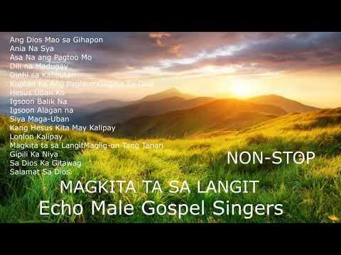 NON-STOP Echo Male Gospel Singers