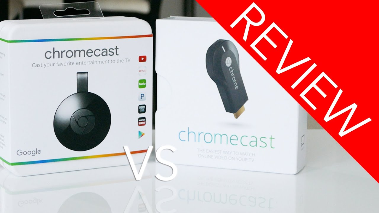 2 Or 3 Things I Know: Chromecast 1 Vs 2!!