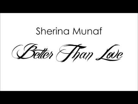 SHERINA MUNAF - Better Than Love (Audio)