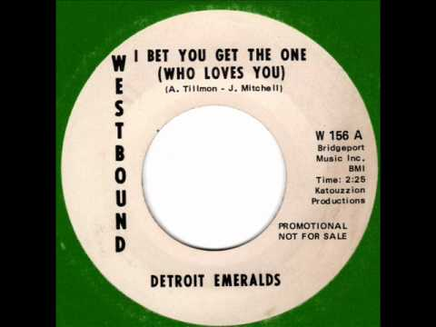 DETROIT EMERALDS I bet you get the one  Detroit Soul Classic