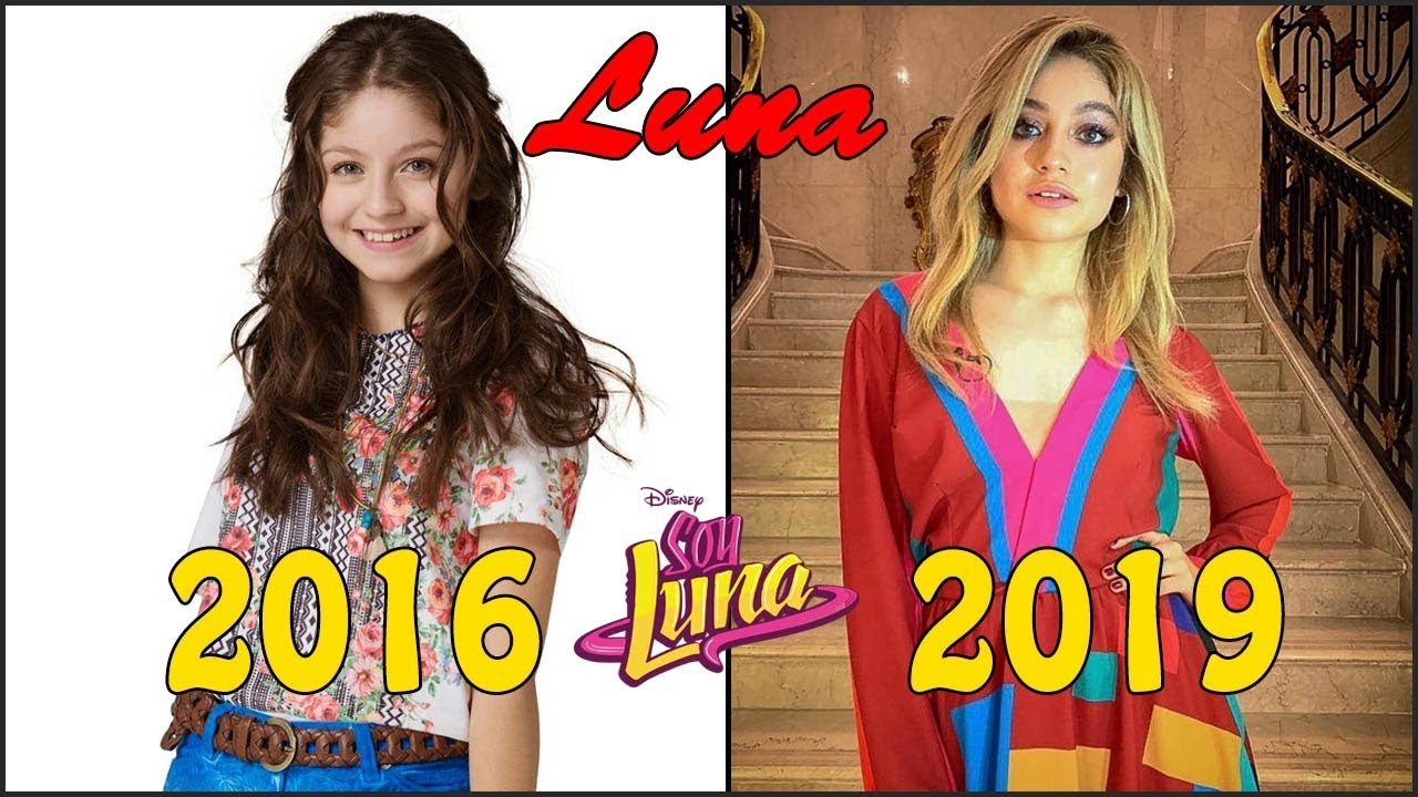 Soy Luna Before And After 2019 Star News