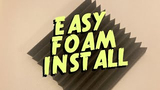 Acoustic Foam Easy Install - no adhesives, very little damage to foam or wall