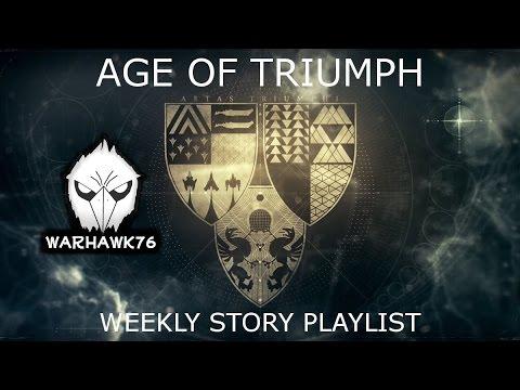 Destiny- Age of Triumph- Weekly Story Playlist