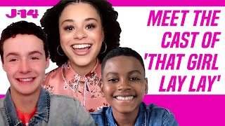 'That Girl Lay Lay' Cast Talks Starring In New Nick Show!   J-14 Interview