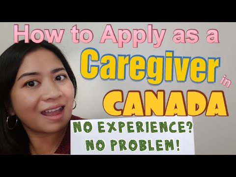 Life In Canada: How To Apply As A Caregiver In Canada | No Experience Required