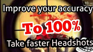 How to improve your accuracy to 100% in modern combat 5 | headshot Tips/trick Mc5 | with proof