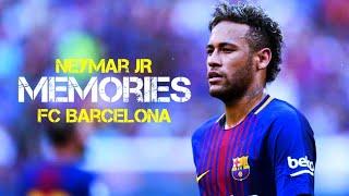 NeymarJR - Memories |FC Barcelona Skills & Goals