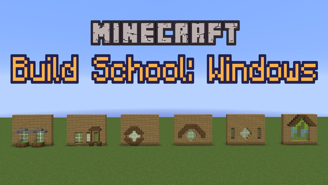 Build School Windows Youtube