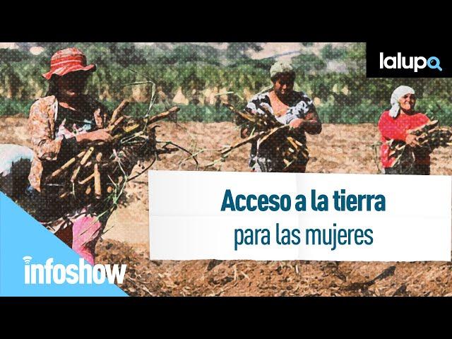 Acceso a la tierra para las mujeres
