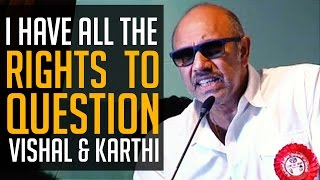 SATHYARAJ - My Vote is to VISHAL & let's welcome a CHANGE