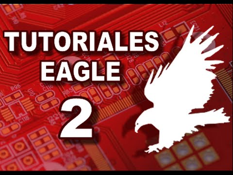 TUTORIAL DE EAGLE PASO A PASO - Parte 2 de 6 (PCB)