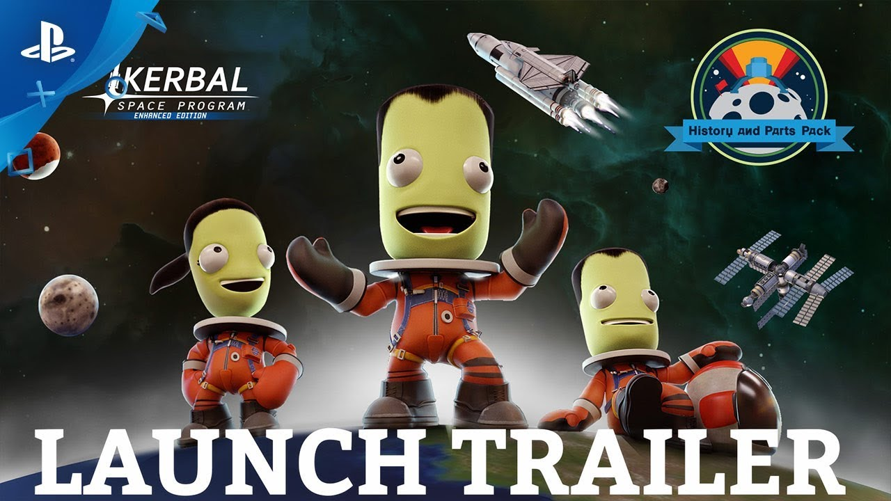 Kerbal Space Program: Enhanced Edition - History & Parts Pack Launch Trailer | PS4