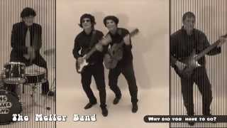 "The Meller Band - Why did you have to go? (1966) ""Best song from the 60s"""