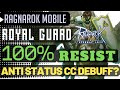 100% ALL DEBUFF CC RESIST from ROYAL GUARD 250 All Attributes Testing  - Ragnarok Mobile Eps 5